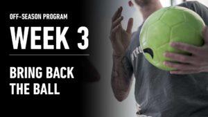 Week 3 – Bring Back the Ball